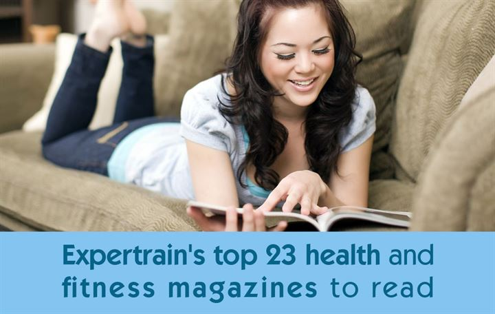 Expertrain's top 23 health and fitness magazines to read