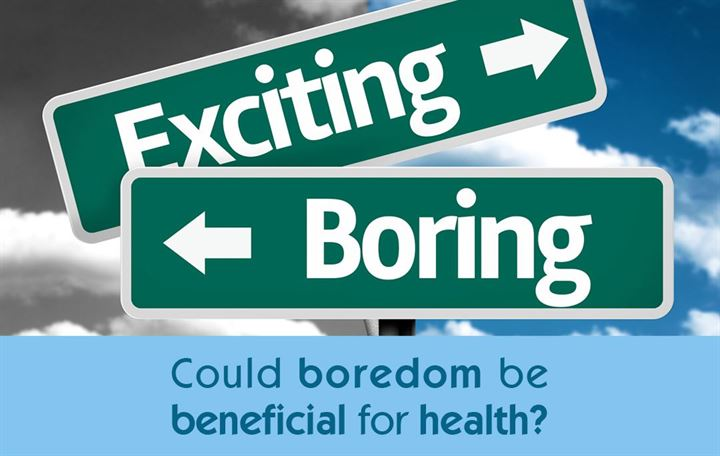 Could boredom be beneficial for health?