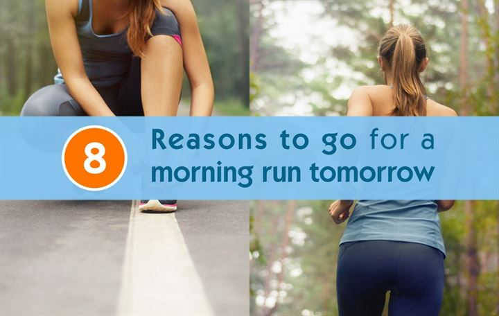 8 Reasons to go for a morning run tomorrow