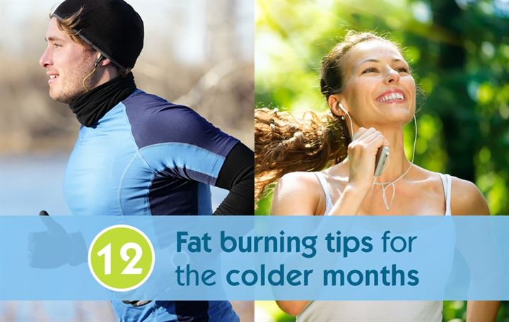 12 Fat burning tips for the colder months