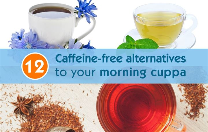 12 Caffeine-free alternatives to your morning cuppa