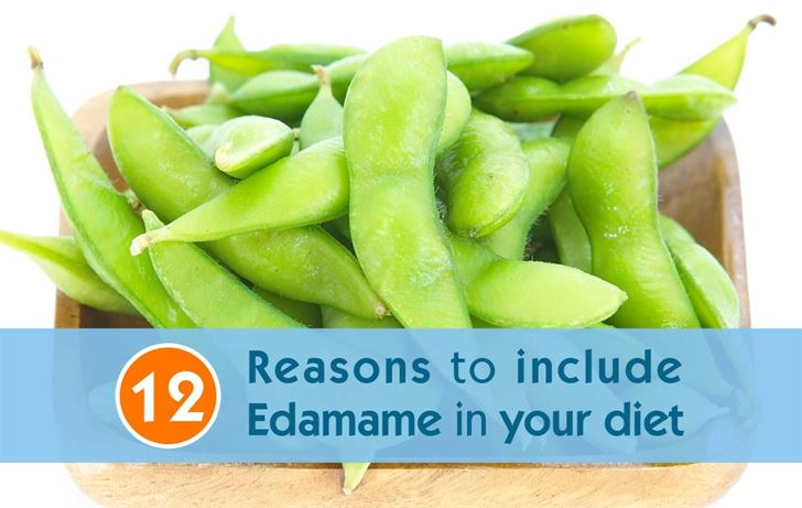 12 Reasons to include Edamame in your diet