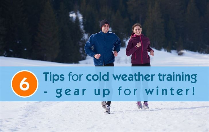 6 Tips for cold weather training - gear up for winter