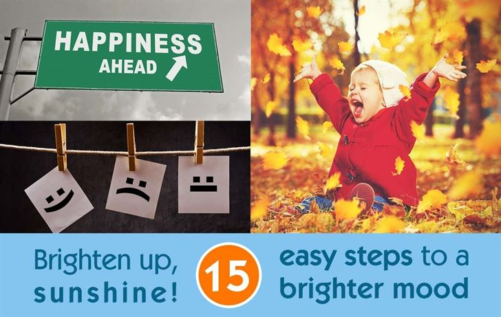 Brighten up, sunshine! 15 easy steps to a brighter mood