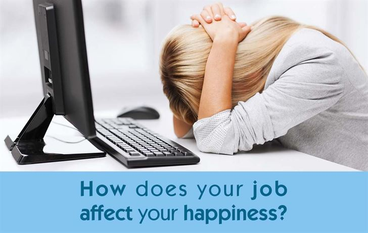 How does your job affect your happiness?