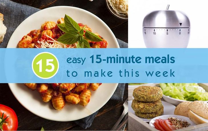 15 easy 15-minute meals to make this week