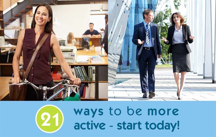 21 ways to be more active - start today!