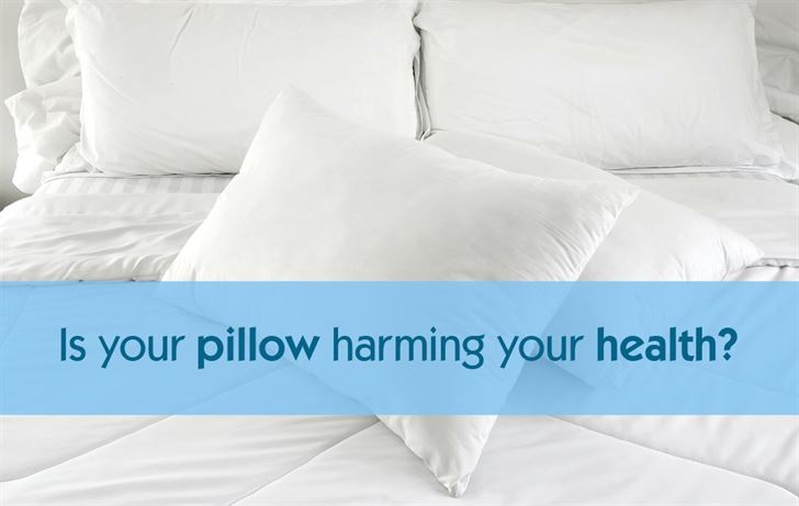 Is your pillow harming your health?
