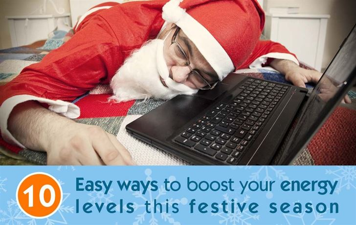 10 easy ways to boost your energy levels this festive season