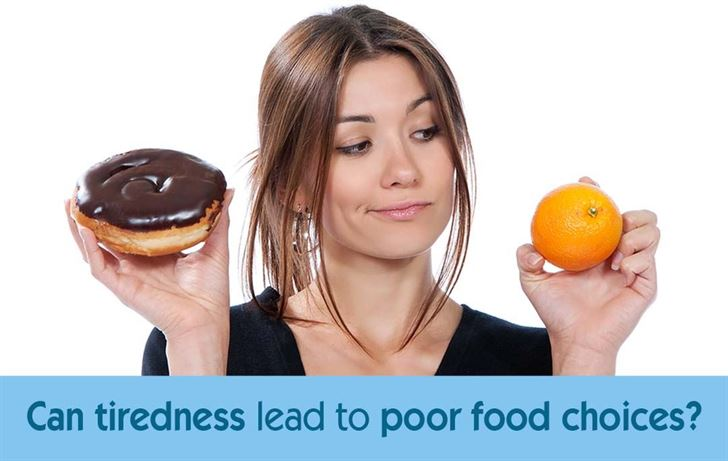 Can tiredness lead to poor food choices?