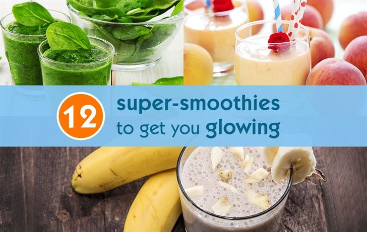 12 super-smoothies to get you glowing