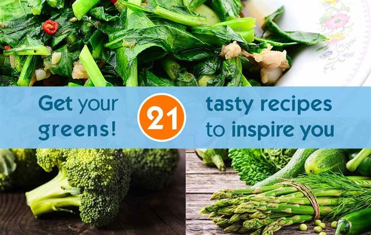 Get your greens! 21 tasty recipes to inspire you