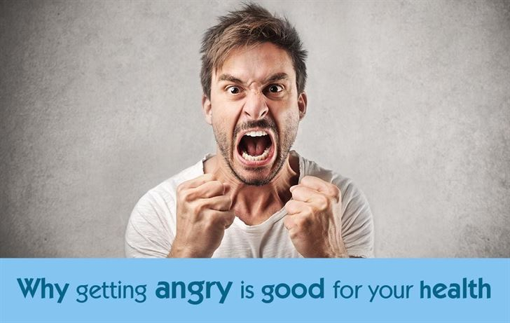 Why getting angry is good for your health