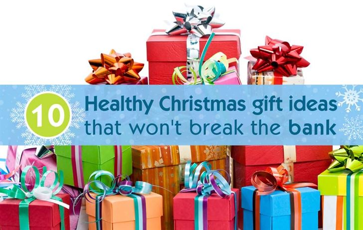 10 Healthy Christmas gift ideas that won't break the bank